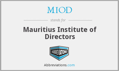 What does MIOD stand for?
