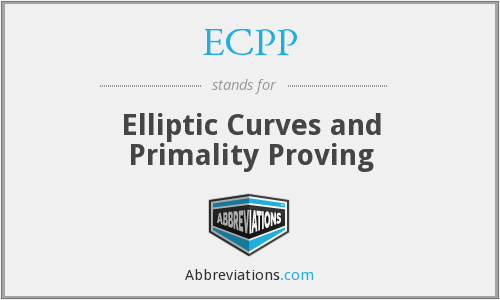 ECPP - Elliptic Curves and Primality Proving