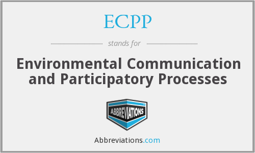 ECPP - Environmental Communication and Participatory Processes