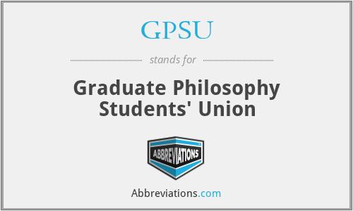 GPSU - Graduate Philosophy Students' Union