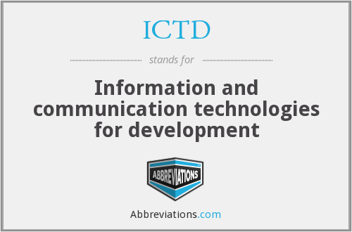 ICTD - Information and communication technologies for development