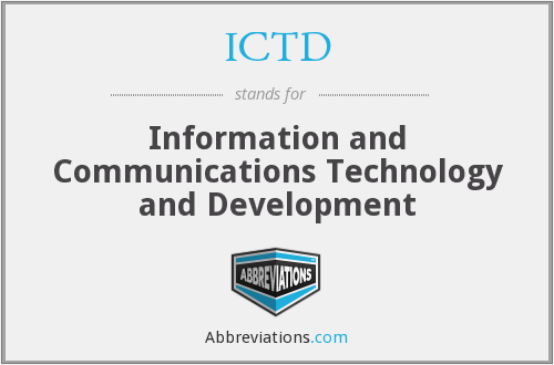 ICTD - Information and Communications Technology and Development