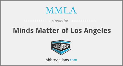 MMLA - Minds Matter of Los Angeles