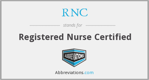 RNC - Registered Nurse Certified