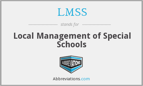 LMSS - Local Management of Special Schools