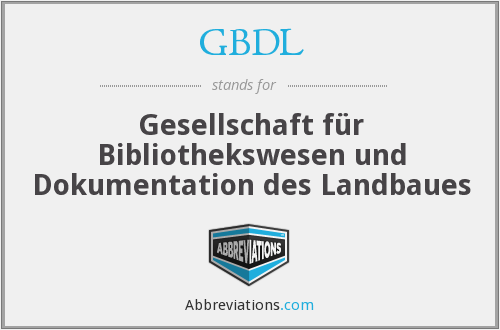 GBDL - Gesellschaft für Bibliothekswesen und Dokumentation des Landbaues