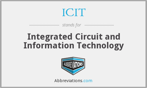 ICIT - Integrated Circuit and Information Technology