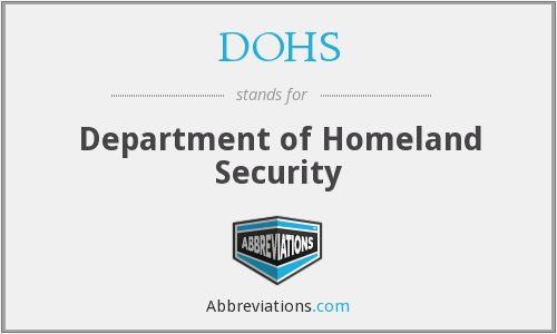 DOHS - Department of Homeland Security