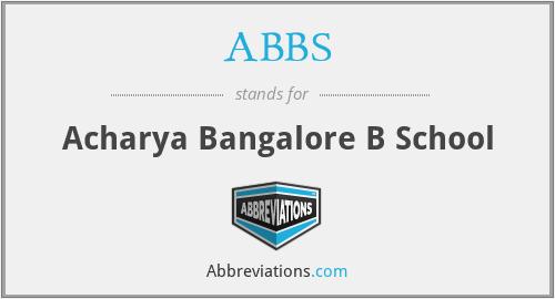 ABBS - Acharya Bangalore B School