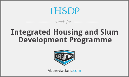 What does IHSDP stand for?