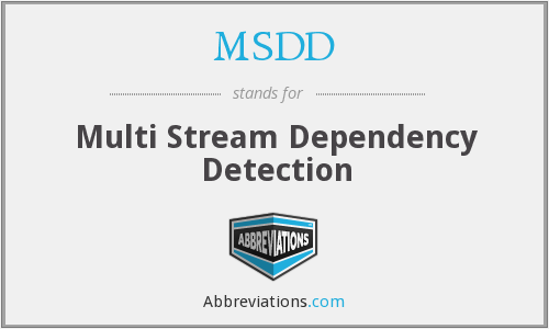 MSDD - Multi Stream Dependency Detection