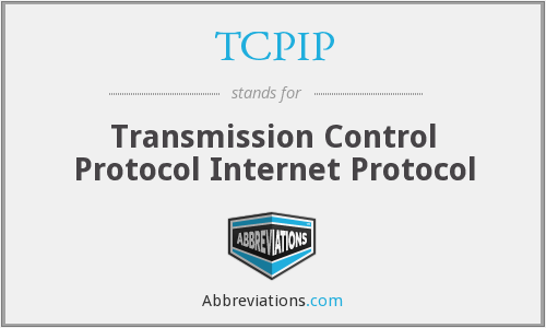 What does TCP IP stand for?