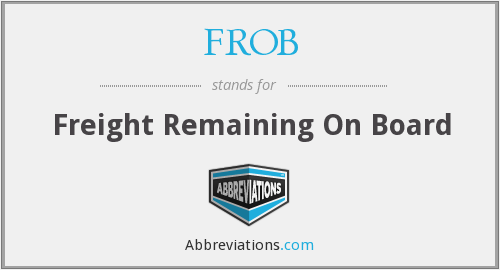 What does FROB stand for?