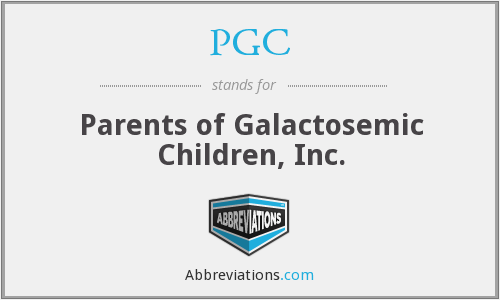 PGC - Parents of Galactosemic Children, Inc.