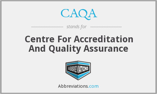 CAQA - Centre For Accreditation And Quality Assurance
