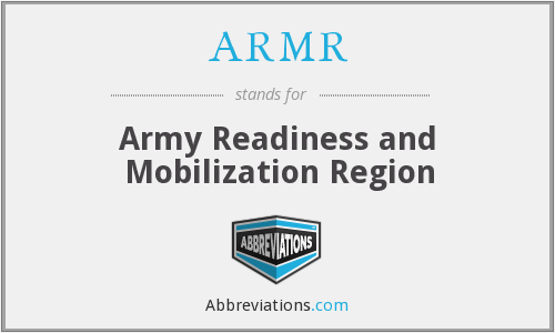 ARMR - Army Readiness and Mobilization Region