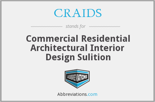 CRAIDS - Commercial Residential Architectural Interior Design Sulition