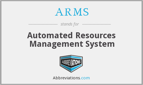 ARMS - Automated Resources Management System