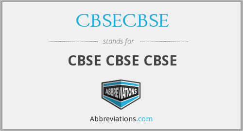 What does CBSECBSE stand for?
