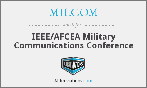 What does MILCOM stand for?