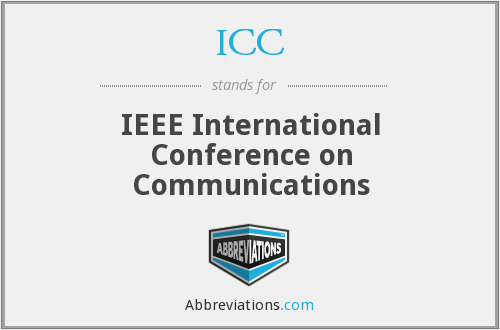 ICC - IEEE International Conference on Communications