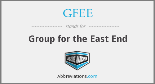 GFEE - Group for the East End