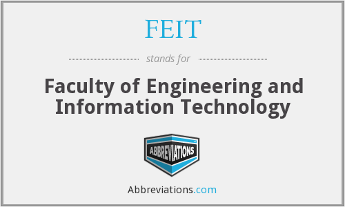 What does FEIT stand for?