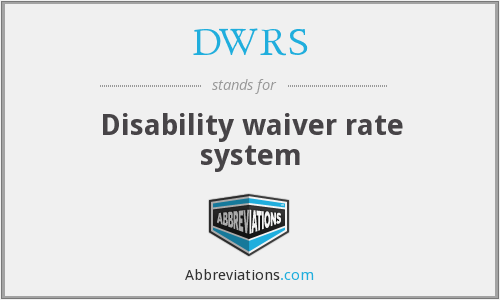 DWRS - Disability waiver rate system