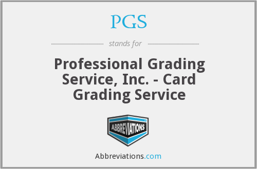 PGS - Professional Grading Service, Inc. - Card Grading Service