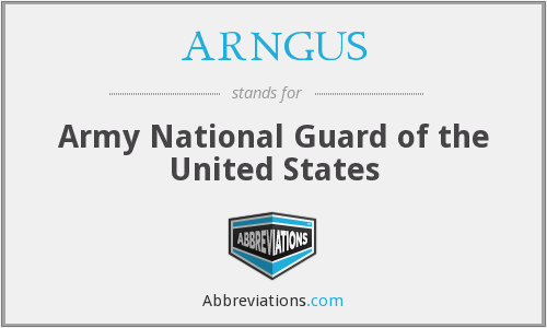 ARNGUS - Army National Guard of the United States