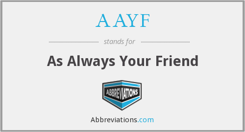 What does AAYF stand for?