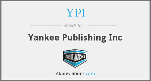 YPI - Yankee Publishing Inc