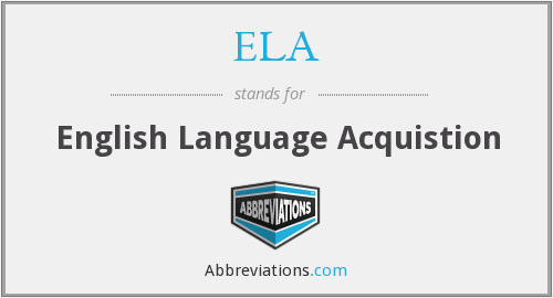 ELA - English Language Acquistion