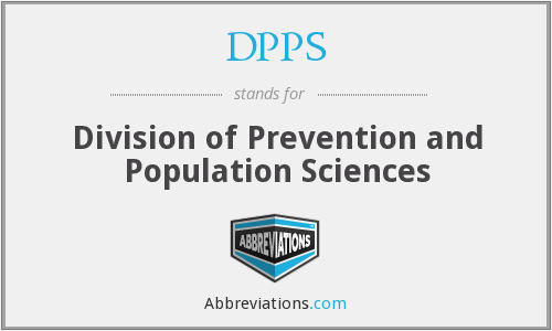DPPS - Division of Prevention and Population Sciences