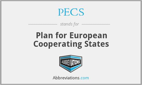 PECS - Plan for European Cooperating States