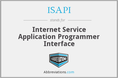 ISAPI - Internet Service Application Programmer Interface