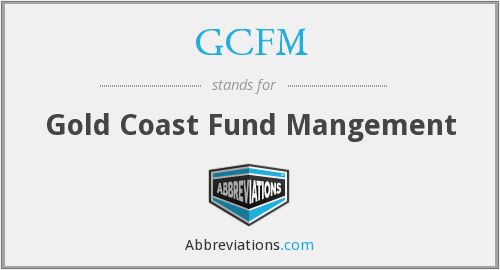 What does GCFM stand for?
