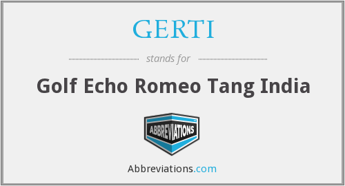 What does GERTI stand for?