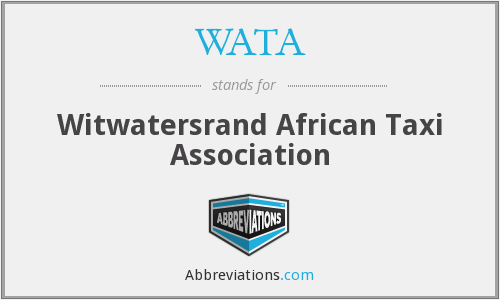 WATA - Witwatersrand African Taxi Association