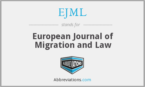 EJML - European Journal of Migration and Law