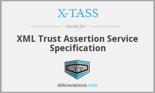 What does X-TASS stand for?