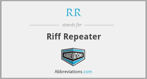 RR - Riff Repeater