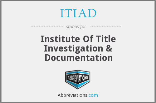 What does ITIAD stand for?