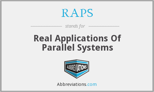 RAPS - Real Applications Of Parallel Systems