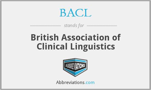 BACL - British Association of Clinical Linguistics