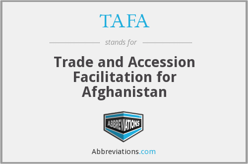 TAFA - Trade and Accession Facilitation for Afghanistan