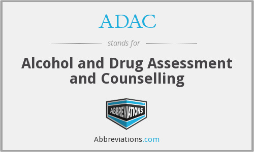 ADAC - Alcohol and Drug Assessment and Counselling