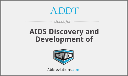 ADDT - AIDS Discovery and Development of