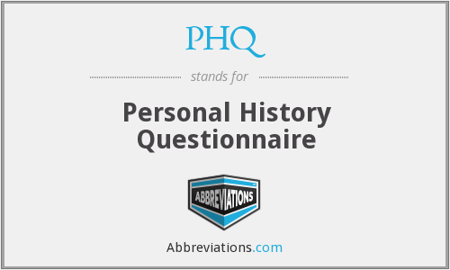 What does PHQ stand for?