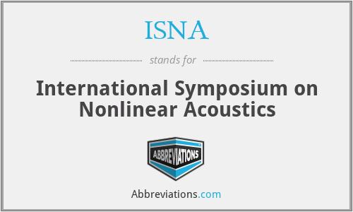 ISNA - International Symposium on Nonlinear Acoustics